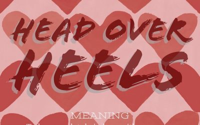 "Idiom of the week ?"" Head over heels"""